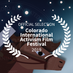 Colorado International Activism Film Festival [2019]